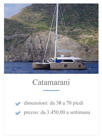 Catamarano a noleggio